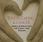 Click to view   Touch, Caring, and Cancer DVD trailer
